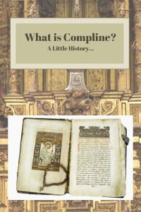 Compline history: altar and ancient texts
